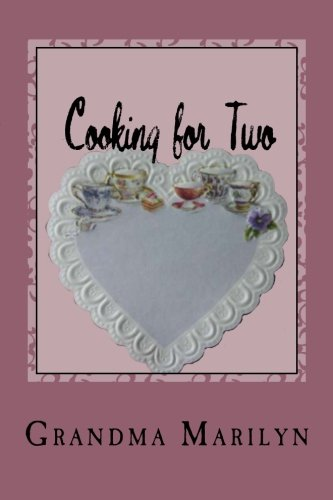 Cooking for Two: Add Candles for a Romantic Meal by Grandma Marilyn, Gilded Penguin