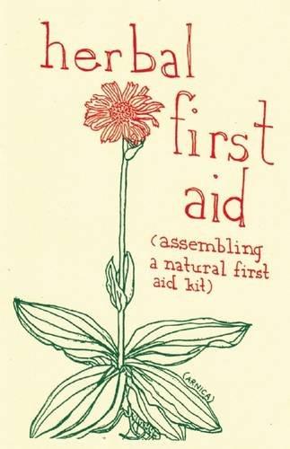 Herbal First Aid (DIY) (First Herbal Aid)