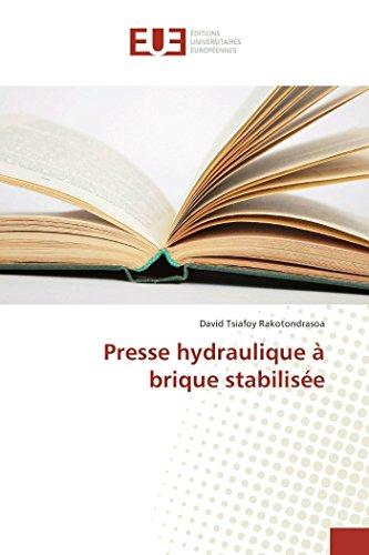 Presse hydraulique à brique stabilisée (French Edition)