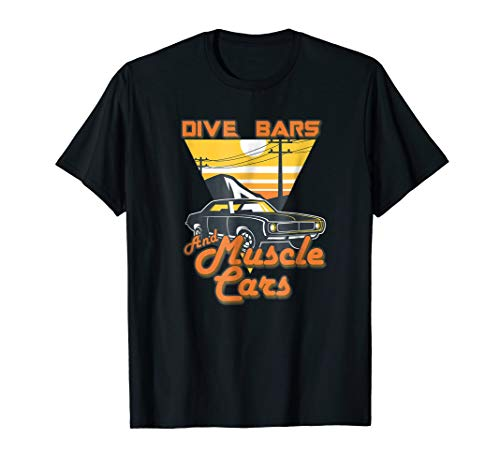Dive Bars and Muscle Cars T Shirt | 70s Inspired Tee (Best 1970s Muscle Cars)