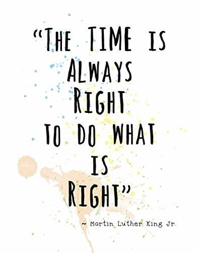 wall-art-prints-by-artdashr-martin-luther-king-jr-famous-quotes-the-time-is-always-right-8x10