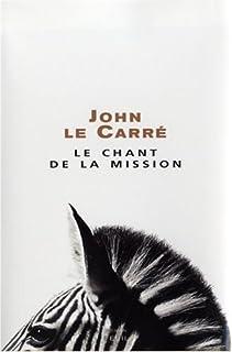 Le chant de la mission : roman