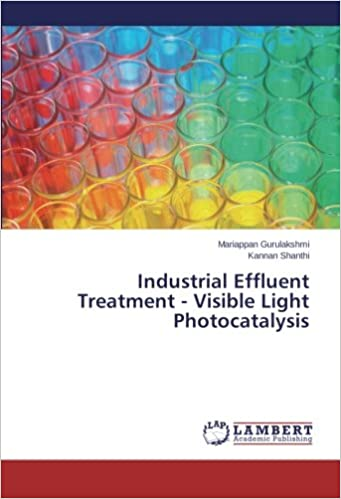 Industrial Effluent Treatment - Visible Light Photocatalysis