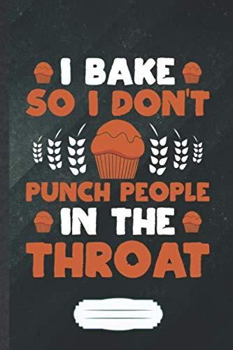 I Bake So I Don