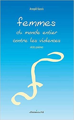 Amazonfr Femmes Du Monde Entier Contre La Violence