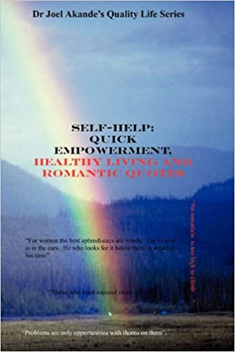 Self-Help: Quick Empowerment, Healthy Living and Romantic