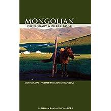 Mongolian-English/English-Mongolian Dictionary & Phrasebook