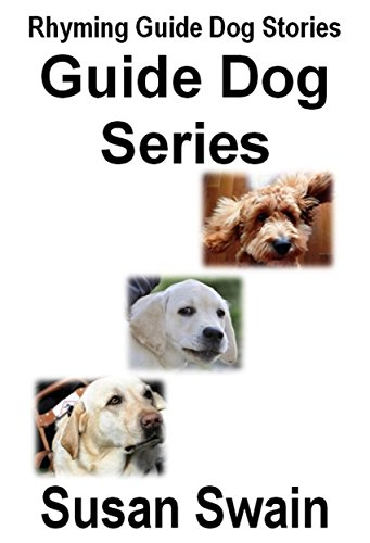 Guide Dogs Series: Rhyming Guide Dog Stories