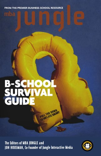 The MBA Jungle B-School Survival Guide