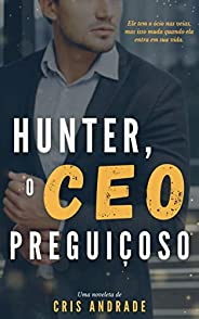 Hunter, o CEO Preguiçoso
