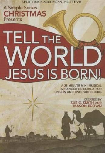 Tell the World (Jesus Is Born) (Simple Series Christmas Adult) (Split-Track Accompaniment DVD) (Various Accompaniment Track)