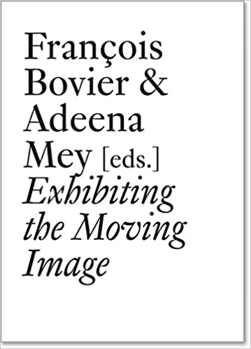 Exhibiting The Moving Image por Erika Balsom Gratis