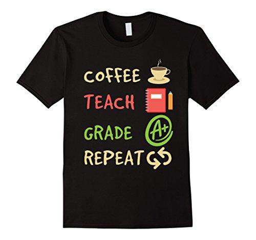 Mens Coffee Teach Grade Repeat - Back To School Teacher Shirt 2XL Black