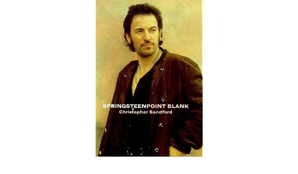 Springsteen: Point Blank: Amazon.es: Christopher Sandford ...