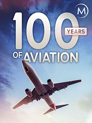 100 Years of Aviation ()
