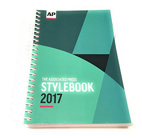 The 2017 Associated Press Stylebook (The Associated Press Stylebook And Libel Manual 2016)