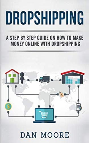 Dropshipping: A Step By Step Guide On How To Make Money for sale  Delivered anywhere in USA