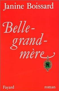 Belle-grand-mère [01], Boissard, Janine