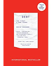Debt - Updated and Expanded: The First 5,000 Years: The First 5,000 Years, Updated and Expanded
