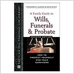 A Family Guide to Wills, Funerals and Probate (Facts on File personal law library)