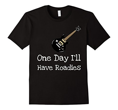 Mens One Day I'll Have Roadies White Print Guitar T-Shirt Tee 3XL Black (Entertainer Mens T-shirt)