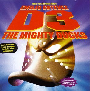 D3: The Mighty Ducks - Music From The Motion Picture Mighty Ducks Rock