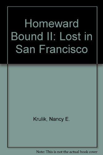Homeward Bound II: Lost in San Francisco (Homeward Bound Ii Lost In San Francisco)