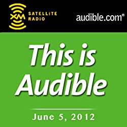 This Is Audible, June 05, 2012