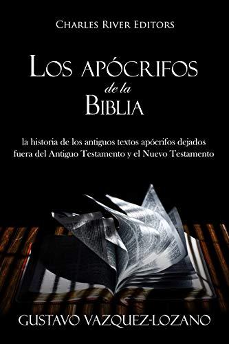 Amazon.com: Los apócrifos de la Biblia: la historia de los ...