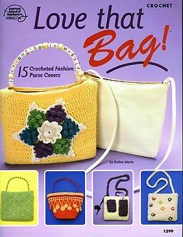 Love That Bag! 15 Crocheted Fashion Purse Covers pdf