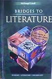 McDougal Littell Bridges to Literature California: Student Edition Grade 9 2002