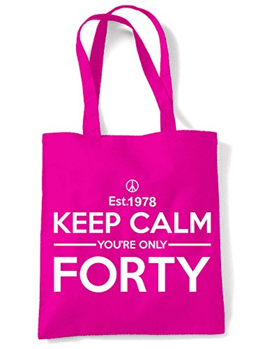 Your Tote Pink Keep Birthday 40th Forty Only Calm Shoulder Bag 5YYSpqw6x
