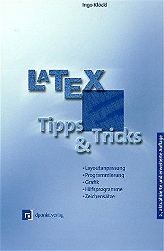 latex-tipps-und-tricks-layoutanpassung-programmierung-grafik-hilfsprogramme-zeichenstze