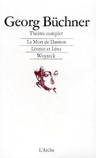 Théâtre complet par Georg Buchner