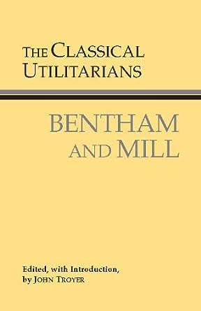 The Classical Utilitarians Hackett Classics Kindle border=