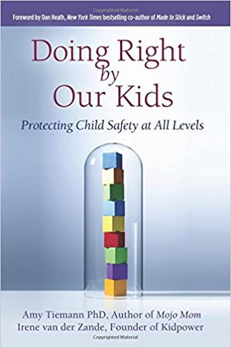 New Ways To Protect Kids From Abuse And >> Amazon Com Doing Right By Our Kids Protecting Child Safety At All