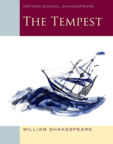 The Tempest: Oxford School Shakespeare (Oxford School Shakespeare Series) (1 Drama Total Island Season)