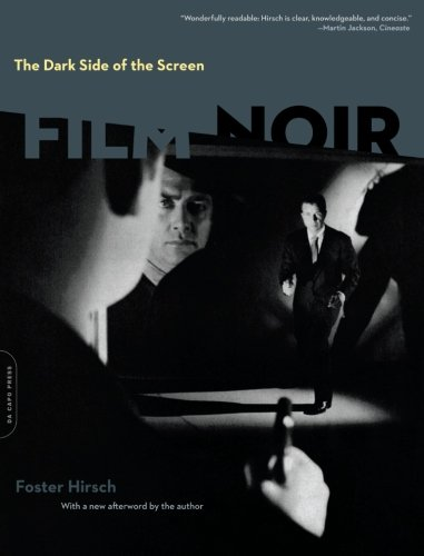 The Dark Side of the Screen: Film Noir