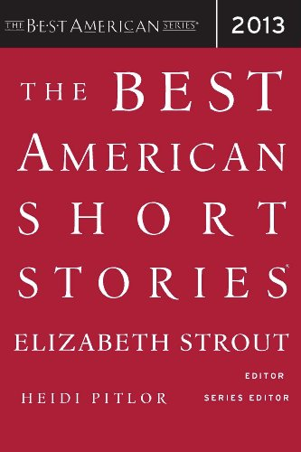 The Best American Short Stories 2013 (The Best American Series ®)