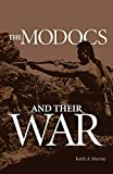 The Modocs and Their War (Civilization of the American Indian Series)