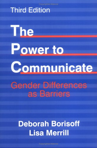The Power to Communicate: Gender Differences as Barriers