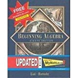 Beginning Algebra, Lial, Margaret L. and Hornsby, John, 020174967X