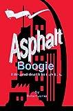 Asphalt Boogie, Robert Jonez, 0595670482