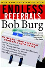 Endless Referrals: Network Your Everyday Contacts Into Sales, New & Updated Edition Paperback