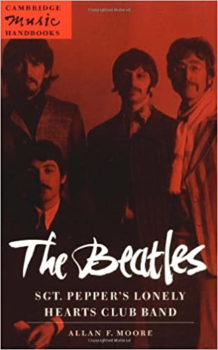 The Beatles: Sgt  Pepper's Lonely (Cambridge Music Handbooks): Moore