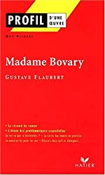 Profil d'une oeuvre : Madame Bovary (1856), Flaubert