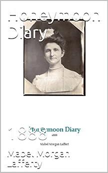 Honeymoon Diary: 1888