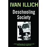 Deschooling Society (Open Forum S)