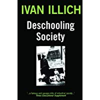 Illich, I: Deschooling Society
