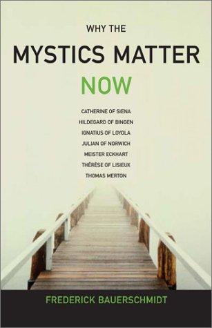 Download Why The Mystics Matter Now pdf epub